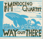 Displaying Mendocino Quartet